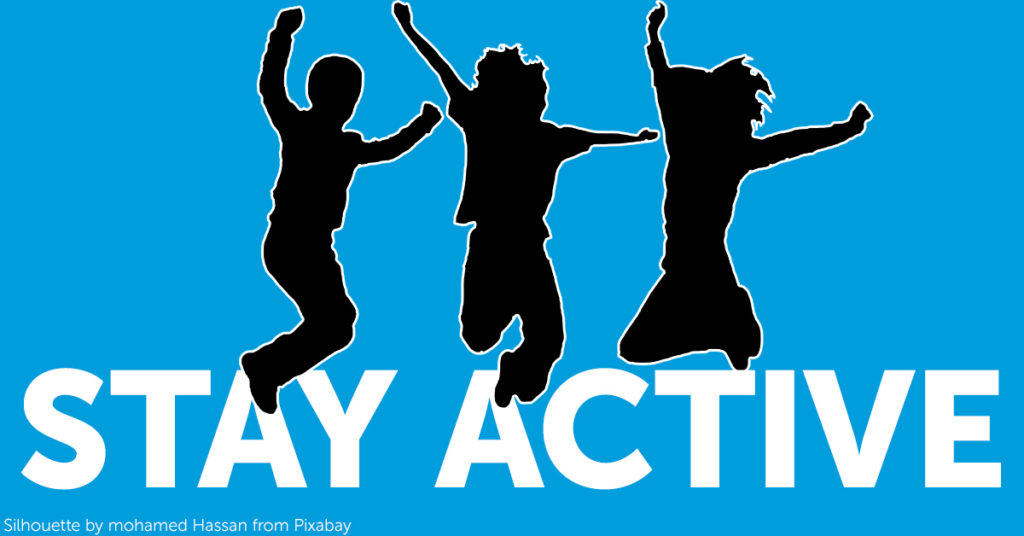 "Silhouettes of three children jumping over large letters that spell ""stay active"""
